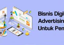 Mengenal Bisnis Digital Advertising Yang Sedang Trend Saat Ini